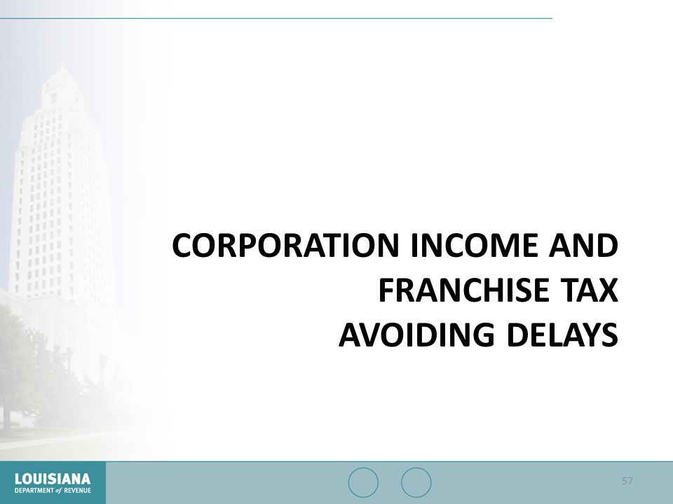 Corporation Income and Franchise Tax Avoiding Delays