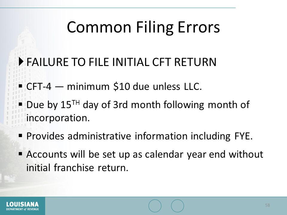 Common Filing Errors FAILURE TO FILE INITIAL CFT RETURN
