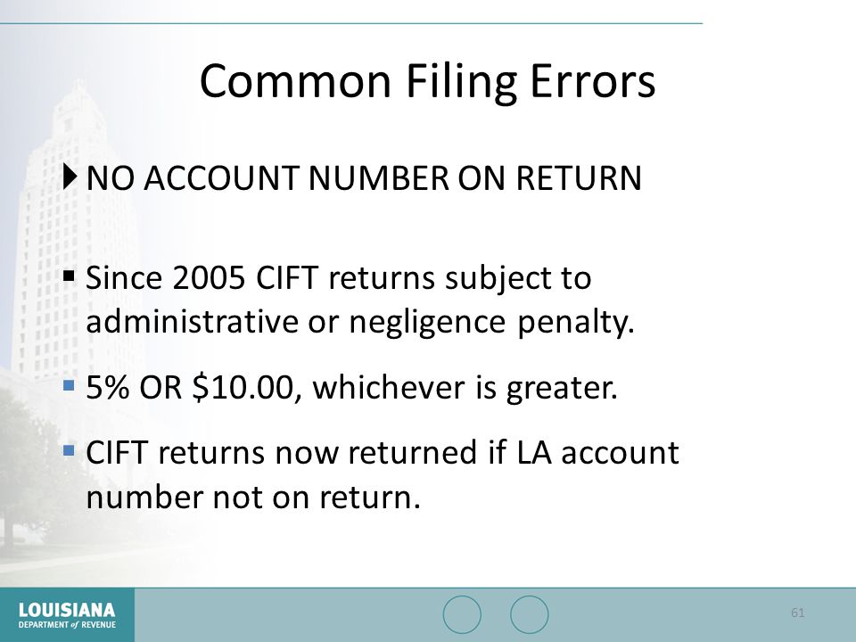 Common Filing Errors NO ACCOUNT NUMBER ON RETURN
