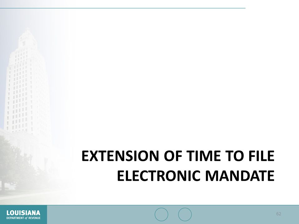 Extension of Time to File Electronic Mandate