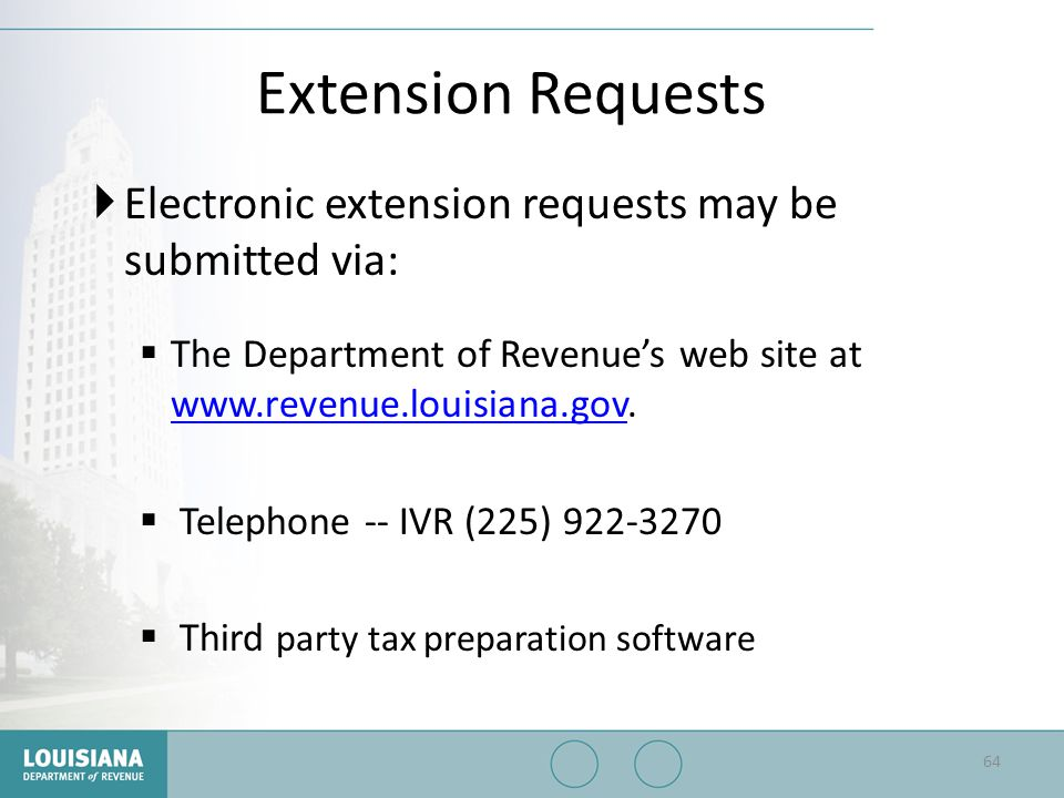 Extension Requests Electronic extension requests may be submitted via: