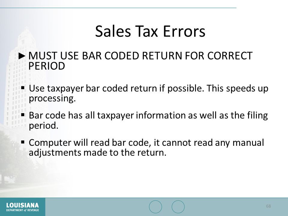 Sales Tax Errors MUST USE BAR CODED RETURN FOR CORRECT PERIOD