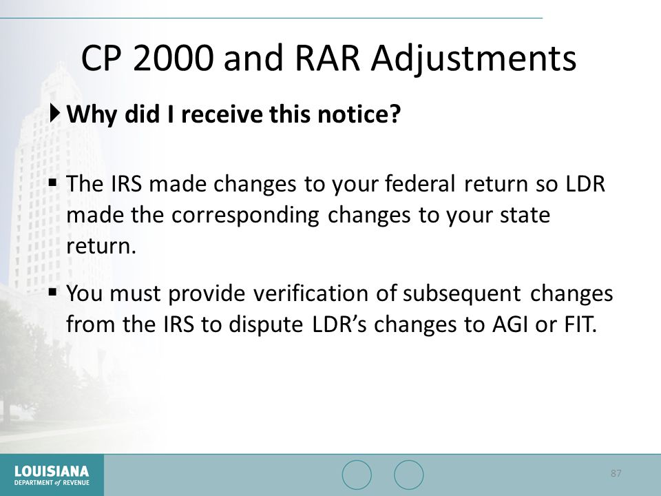 CP 2000 and RAR Adjustments Why did I receive this notice