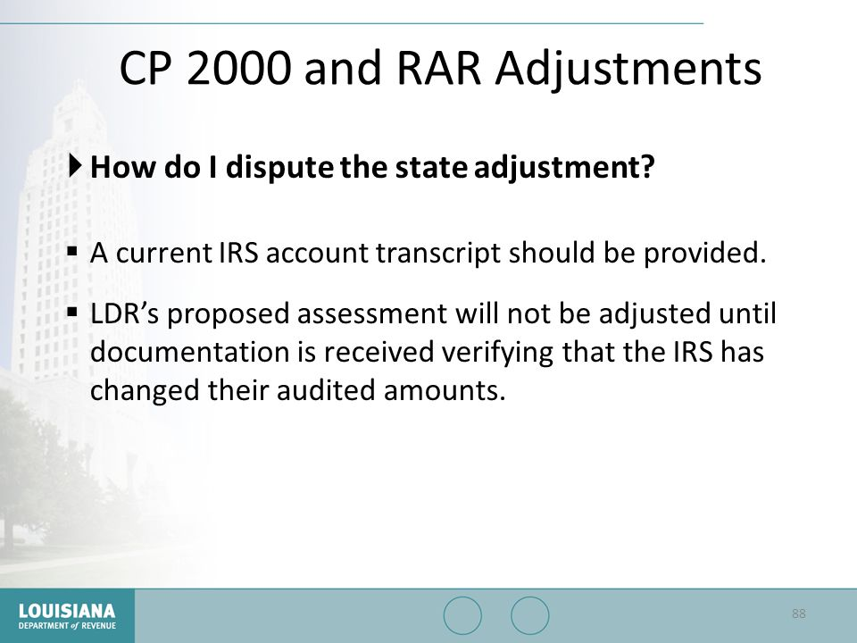 CP 2000 and RAR Adjustments How do I dispute the state adjustment