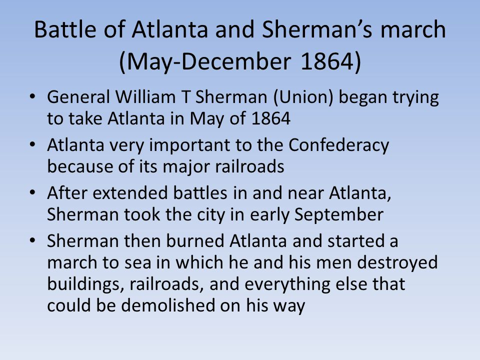 Battle of Atlanta and Sherman's march (May-December 1864)