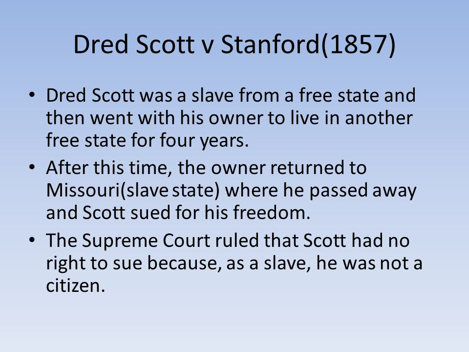 Dred Scott v Stanford(1857)