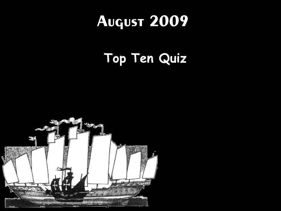 August 2009 Top Ten Quiz
