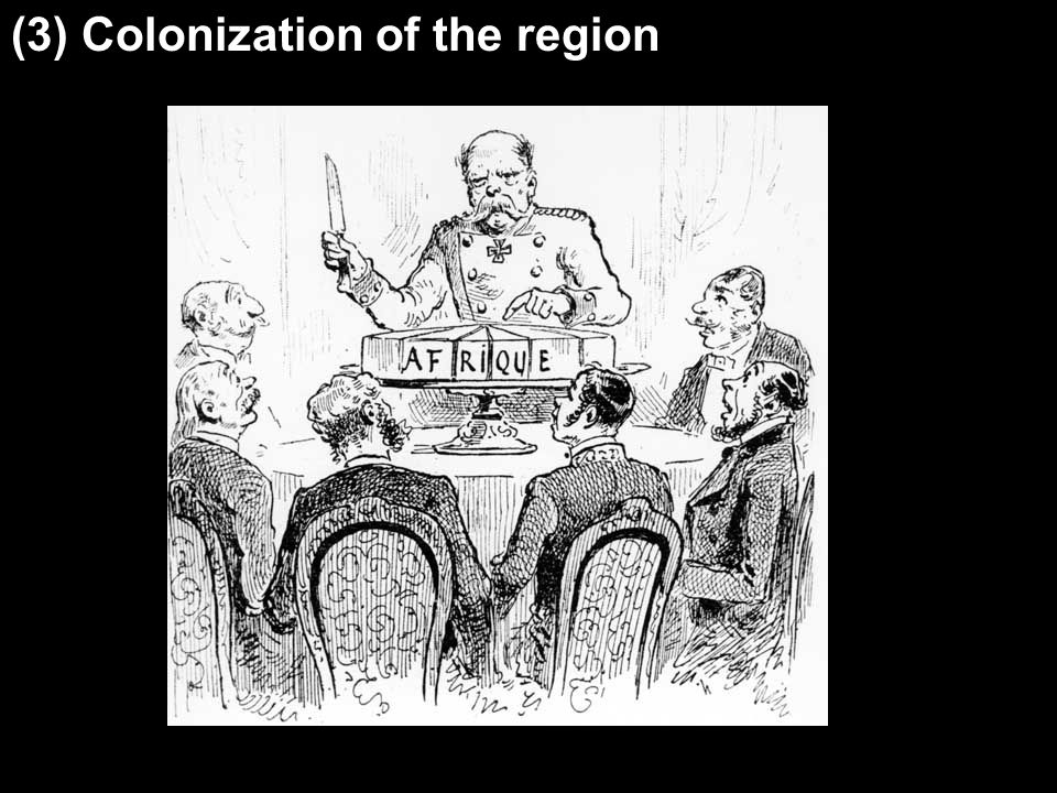 (3) Colonization of the region