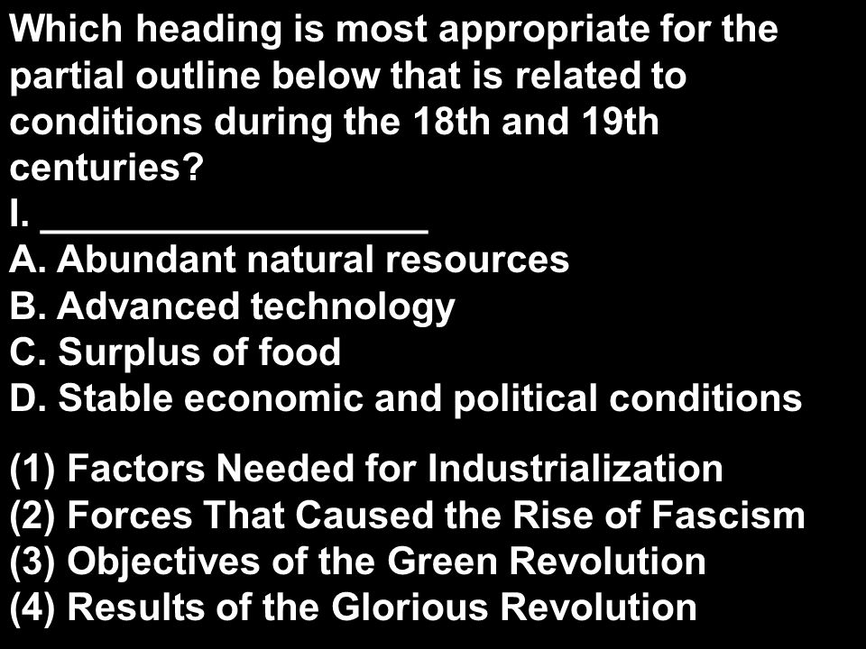 Which heading is most appropriate for the partial outline below that is related to conditions during the 18th and 19th centuries I