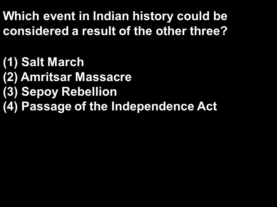 Which event in Indian history could be considered a result of the other three