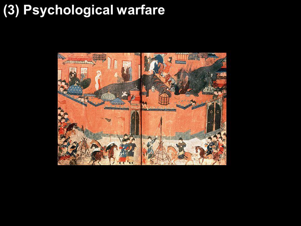(3) Psychological warfare