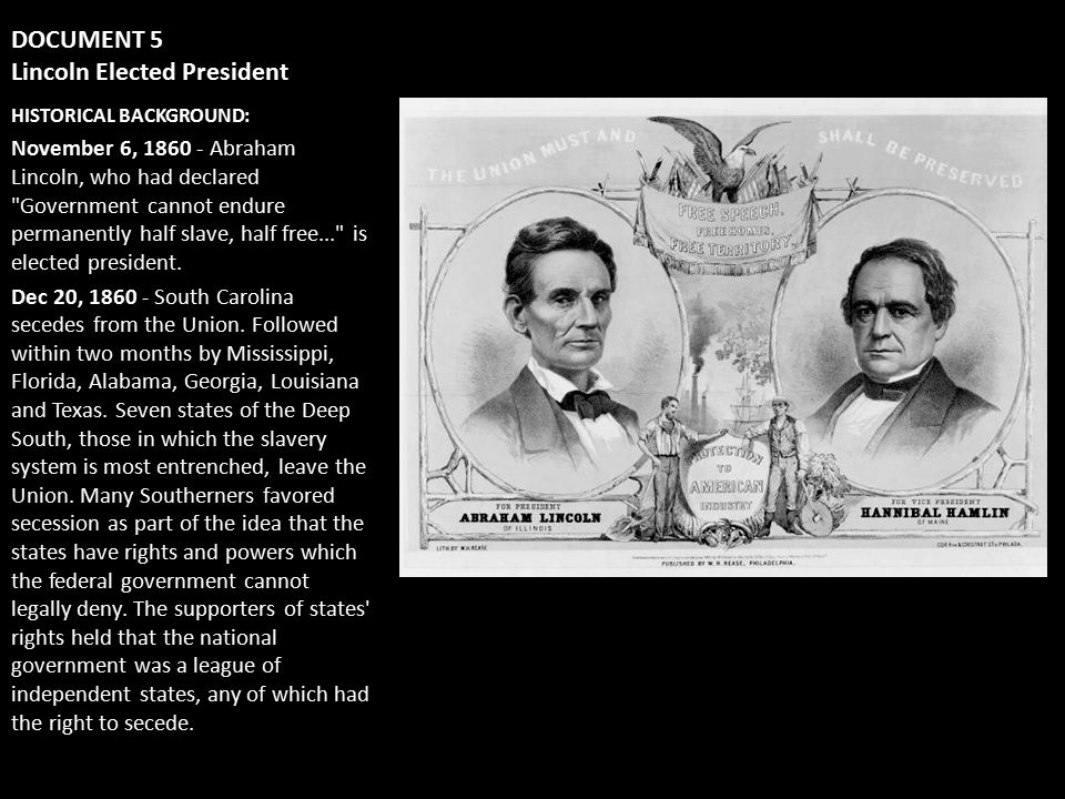 DOCUMENT 5 Lincoln Elected President