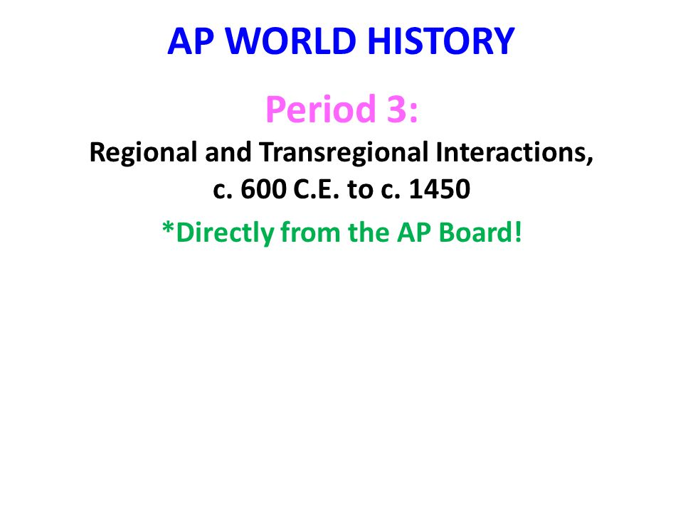 *Directly from the AP Board!