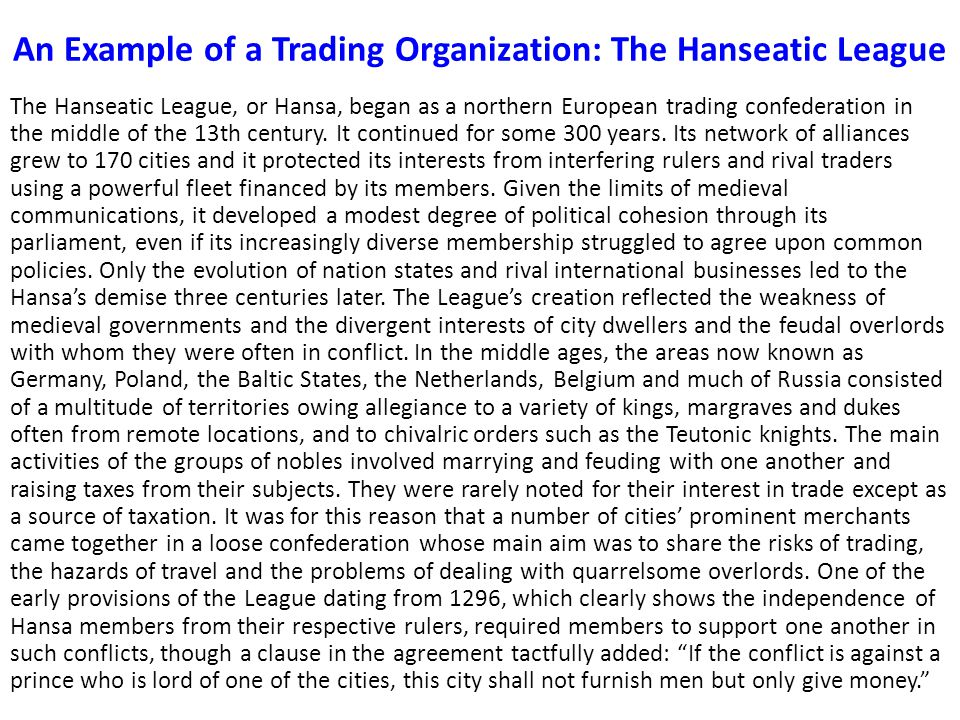 An Example of a Trading Organization: The Hanseatic League