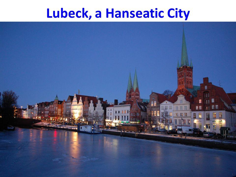Lubeck, a Hanseatic City