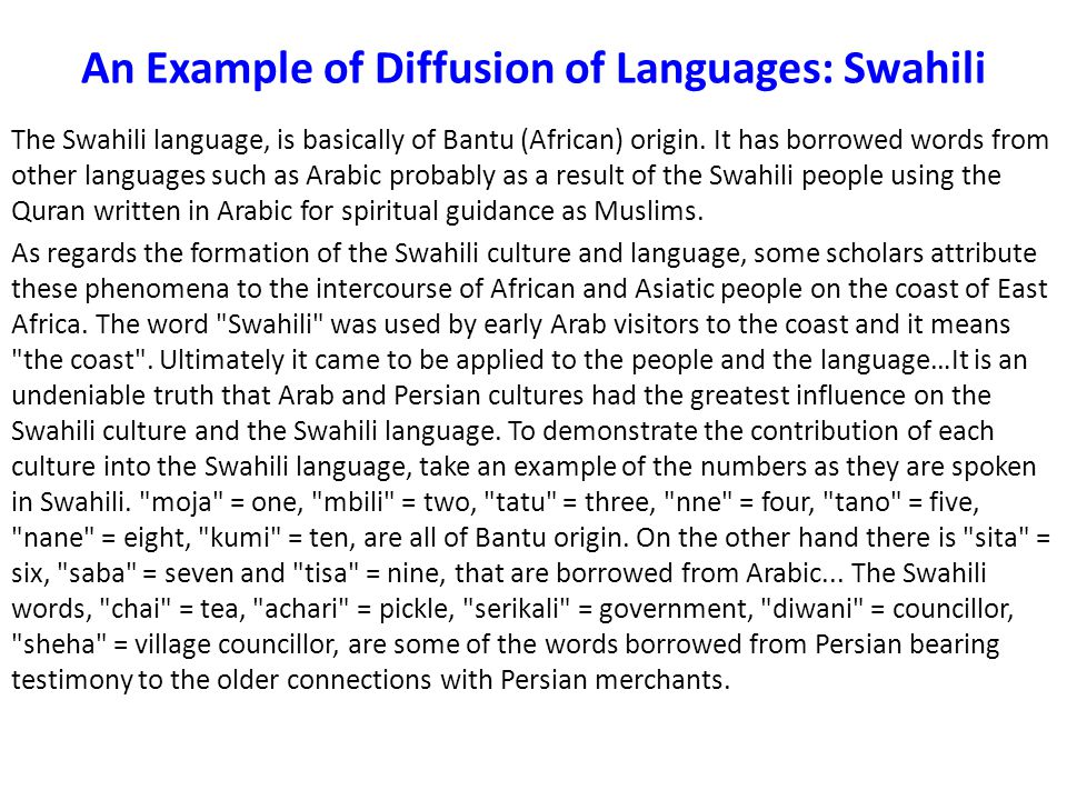 An Example of Diffusion of Languages: Swahili