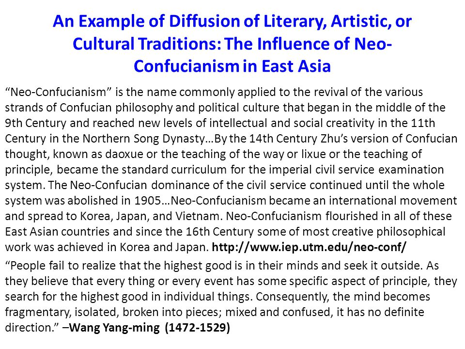 An Example of Diffusion of Literary, Artistic, or Cultural Traditions: The Influence of Neo-Confucianism in East Asia