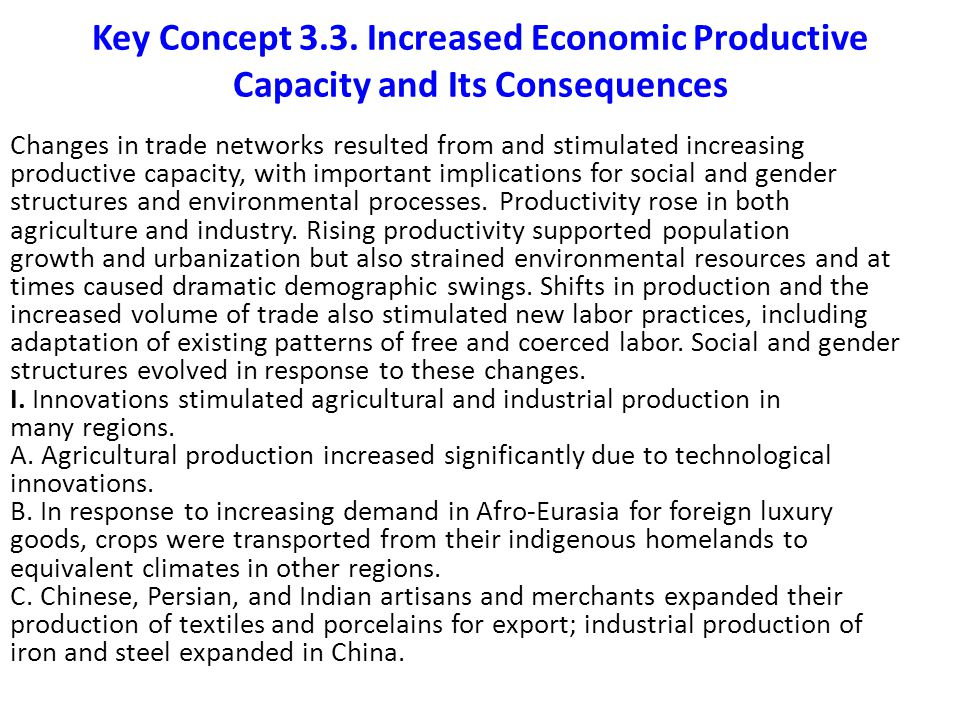 Key Concept 3.3. Increased Economic Productive Capacity and Its Consequences