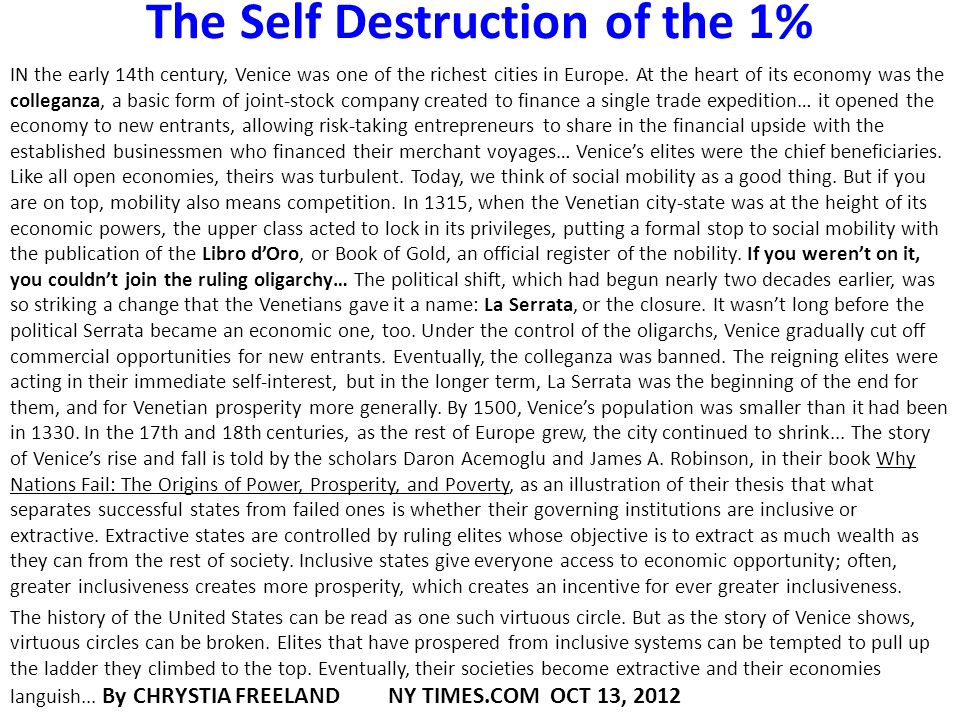 The Self Destruction of the 1%
