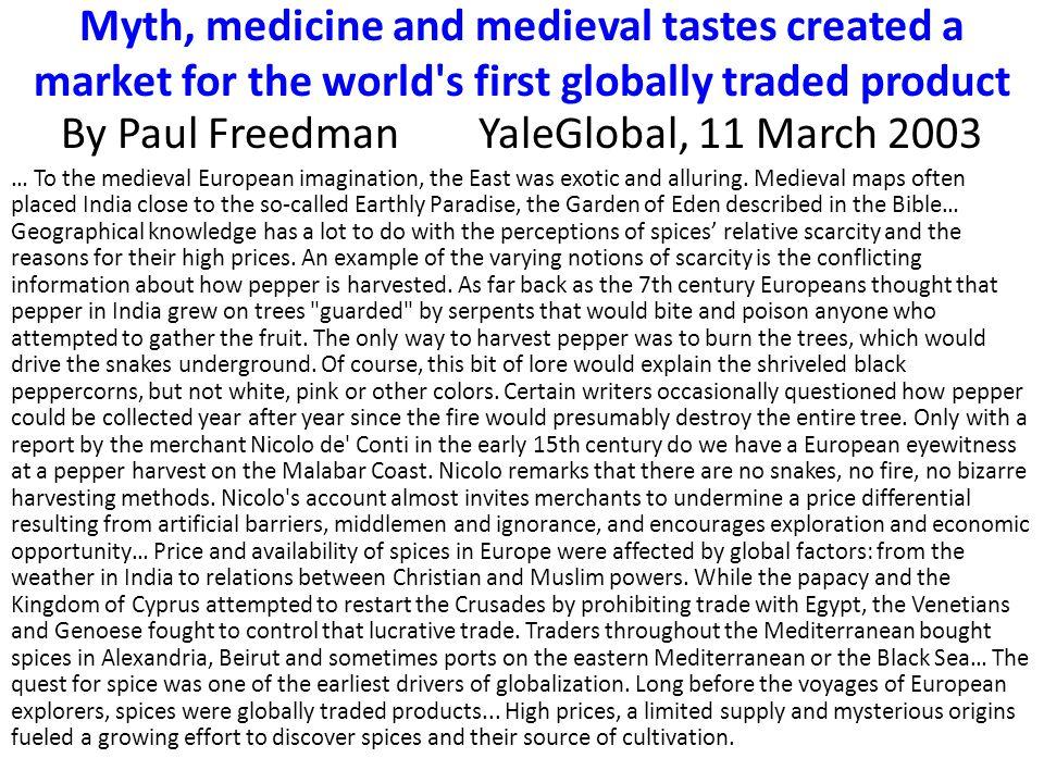 By Paul Freedman YaleGlobal, 11 March 2003