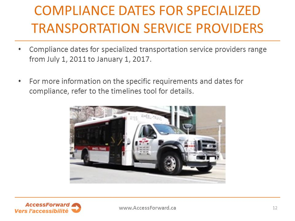 Compliance dates for specialized transportation service providers