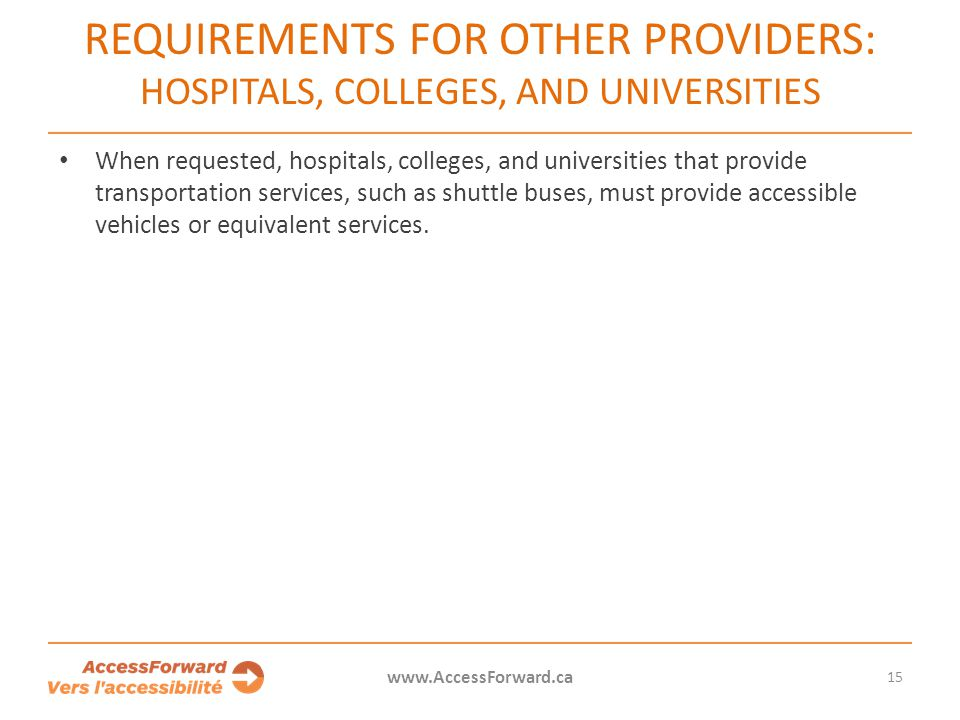 Requirements for other providers: Hospitals, colleges, and universities