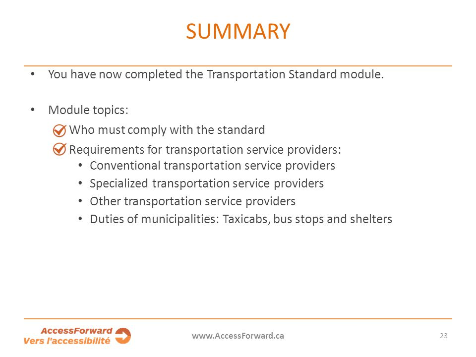 Summary You have now completed the Transportation Standard module.