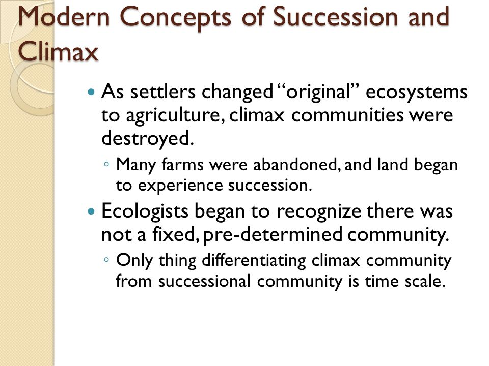 Modern Concepts of Succession and Climax