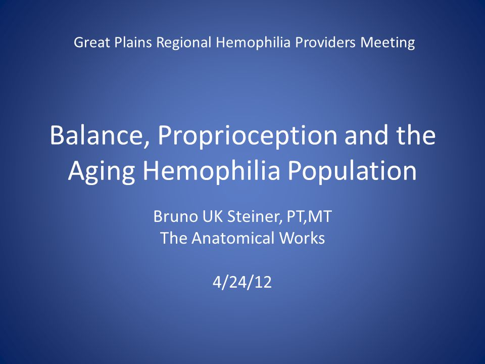 Balance, Proprioception and the Aging Hemophilia Population