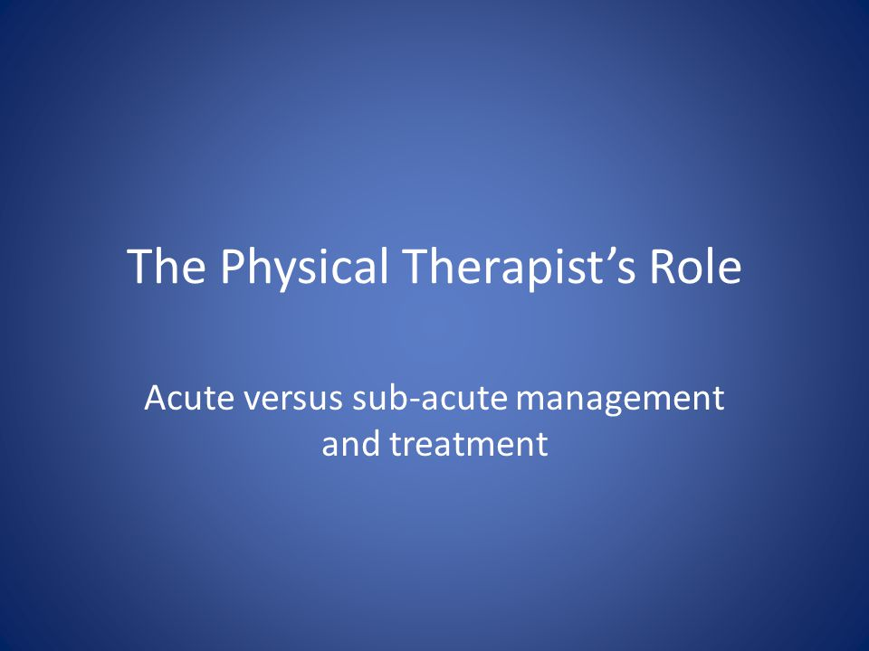 The Physical Therapist's Role