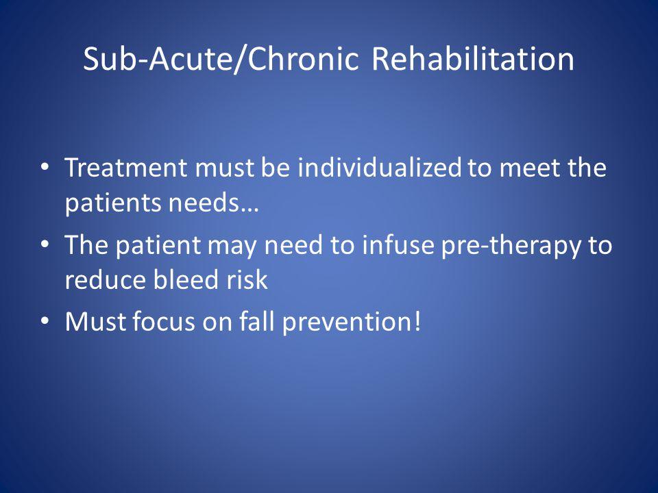 Sub-Acute/Chronic Rehabilitation