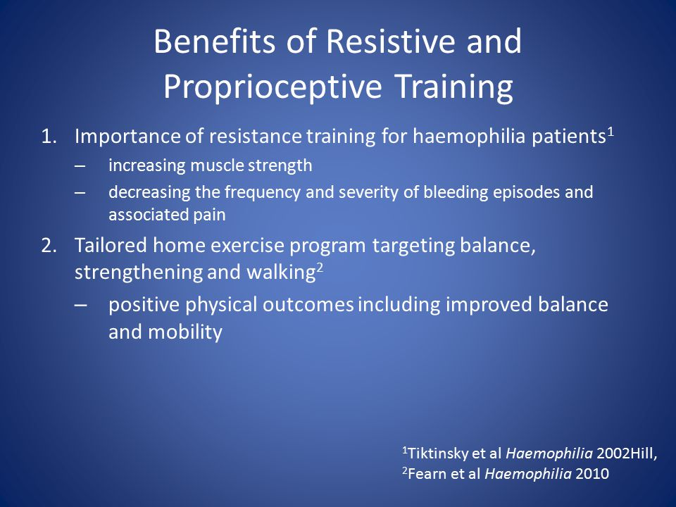 Benefits of Resistive and Proprioceptive Training