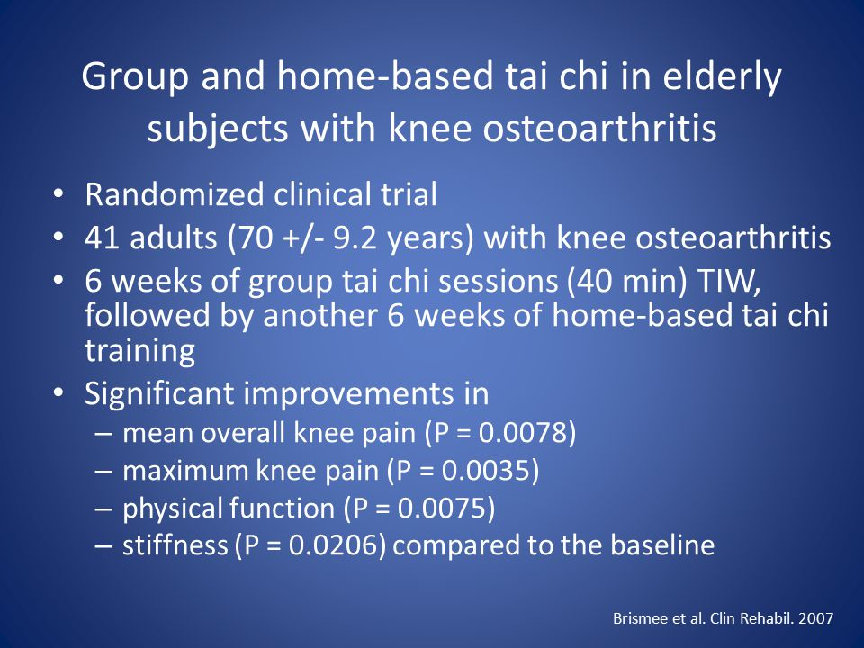 Group and home-based tai chi in elderly subjects with knee osteoarthritis