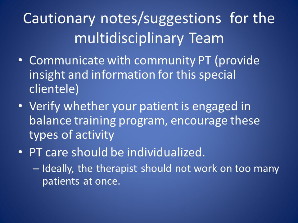Cautionary notes/suggestions for the multidisciplinary Team