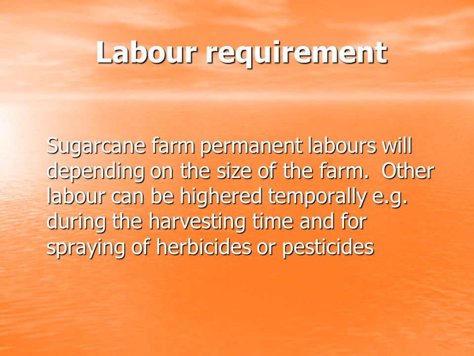 Labour requirement