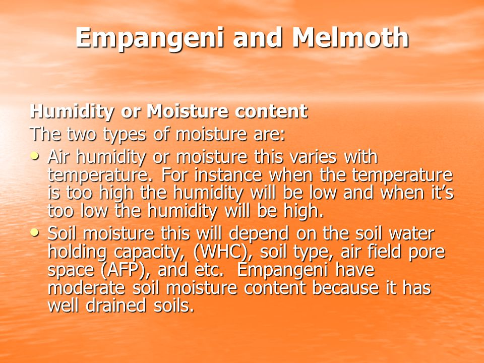 Empangeni and Melmoth Humidity or Moisture content