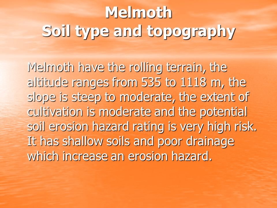 Melmoth Soil type and topography