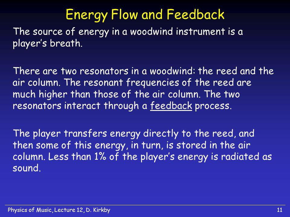 Energy Flow and Feedback