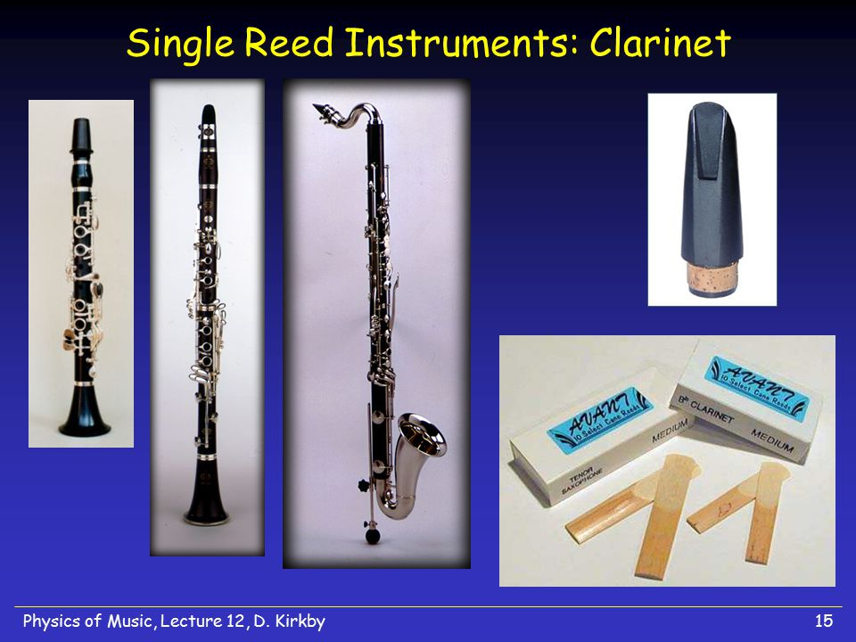 Single Reed Instruments: Clarinet
