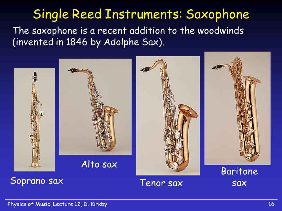 Single Reed Instruments: Saxophone