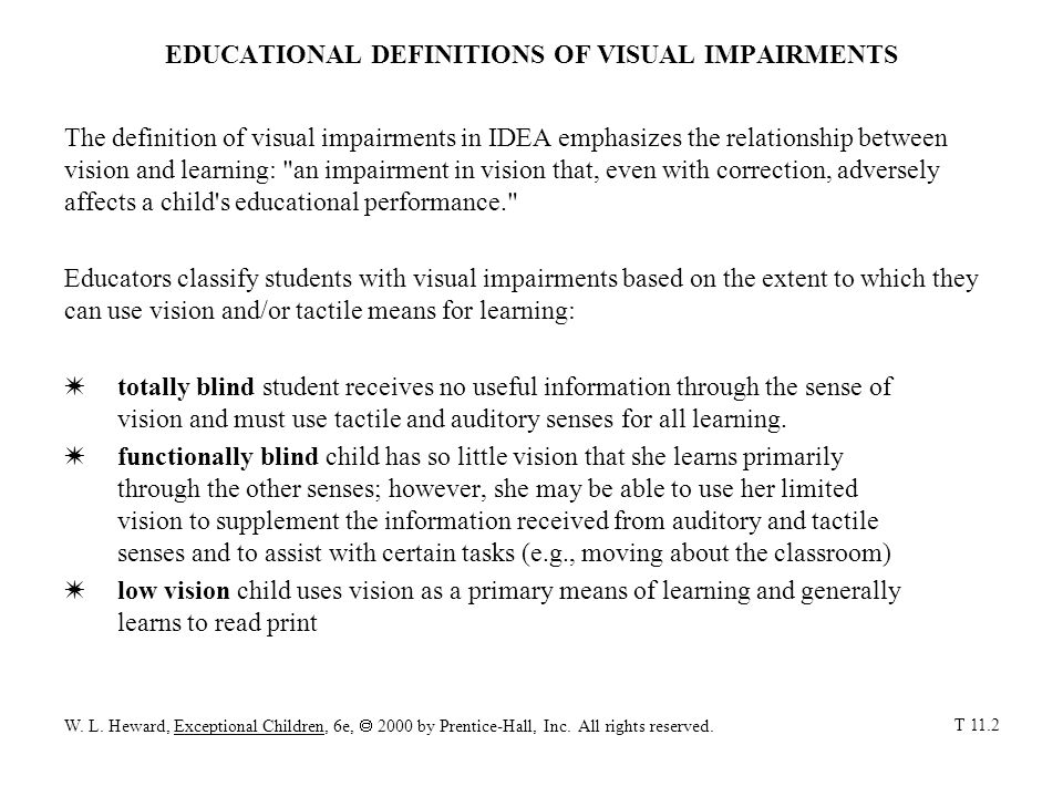 EDUCATIONAL DEFINITIONS OF VISUAL IMPAIRMENTS