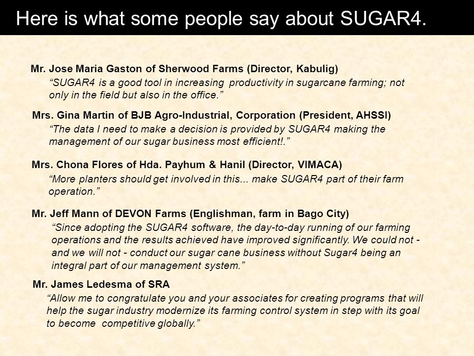 Here is what some people say about SUGAR4.