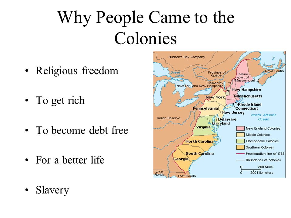 Why People Came to the Colonies