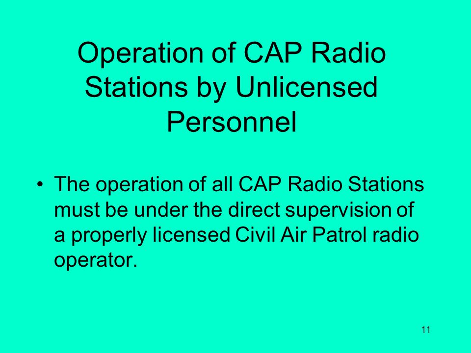 Operation of CAP Radio Stations by Unlicensed Personnel