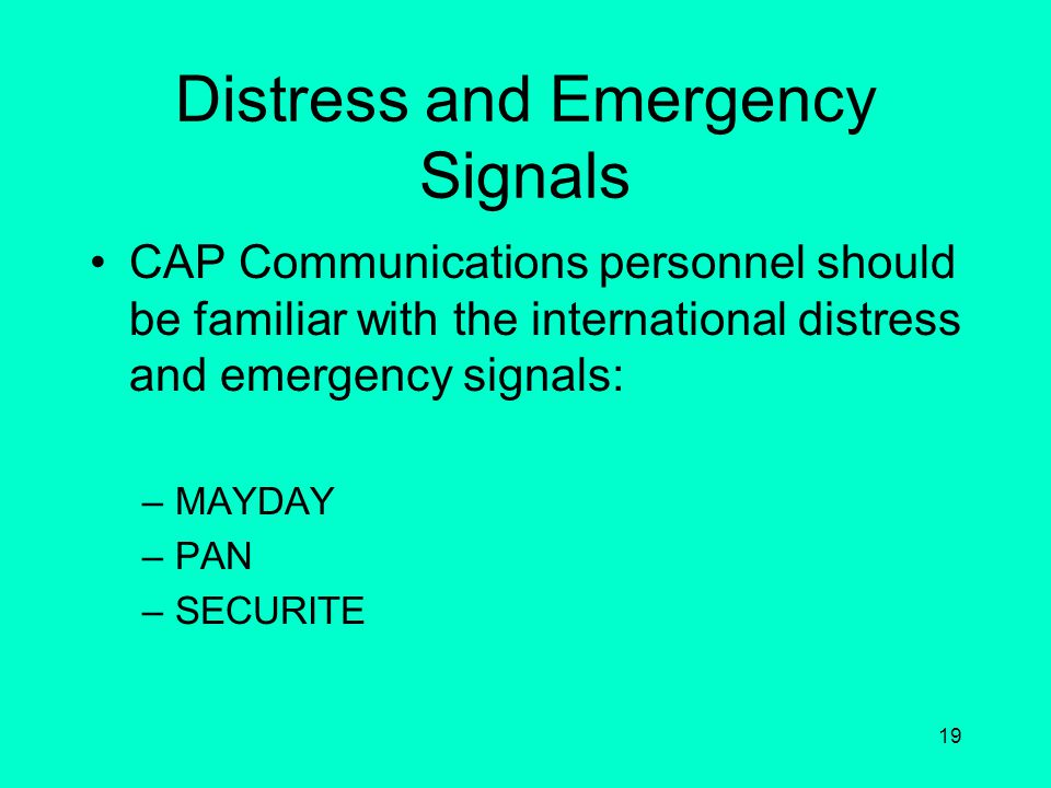 Distress and Emergency Signals