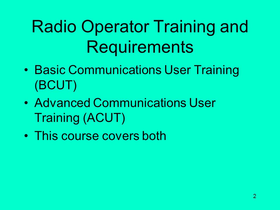 Radio Operator Training and Requirements