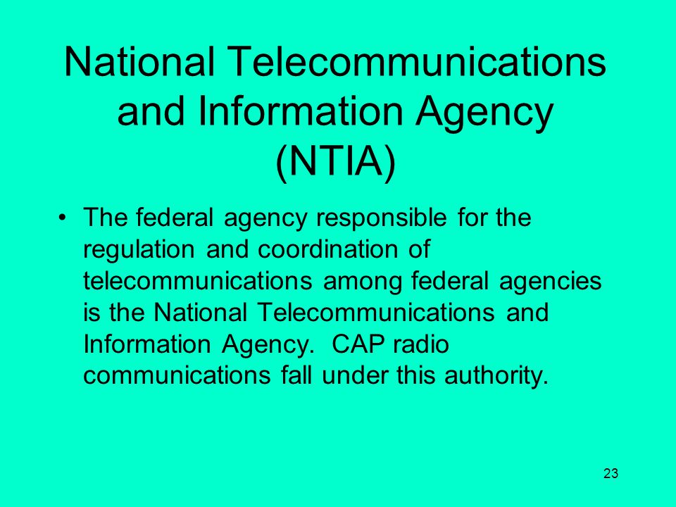 National Telecommunications and Information Agency (NTIA)