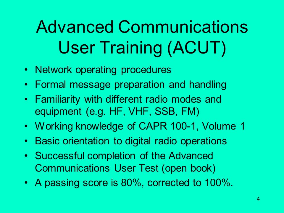Advanced Communications User Training (ACUT)