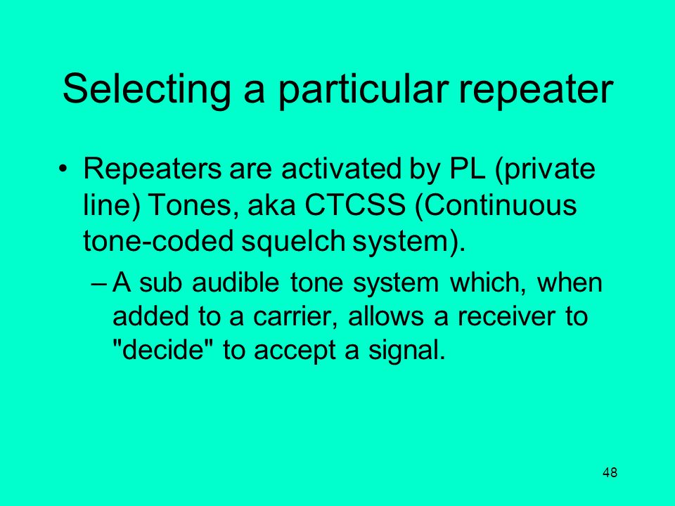 Selecting a particular repeater