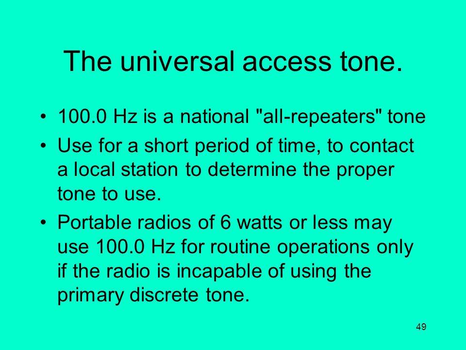 The universal access tone.